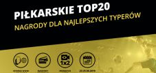 Fortuna Piłkarskie TOP 20 na weekend!